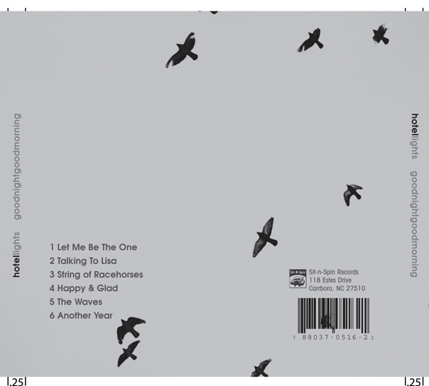 "2007: Hotel Lights: ""Good Night Good Morning"" CD Cover (back)"