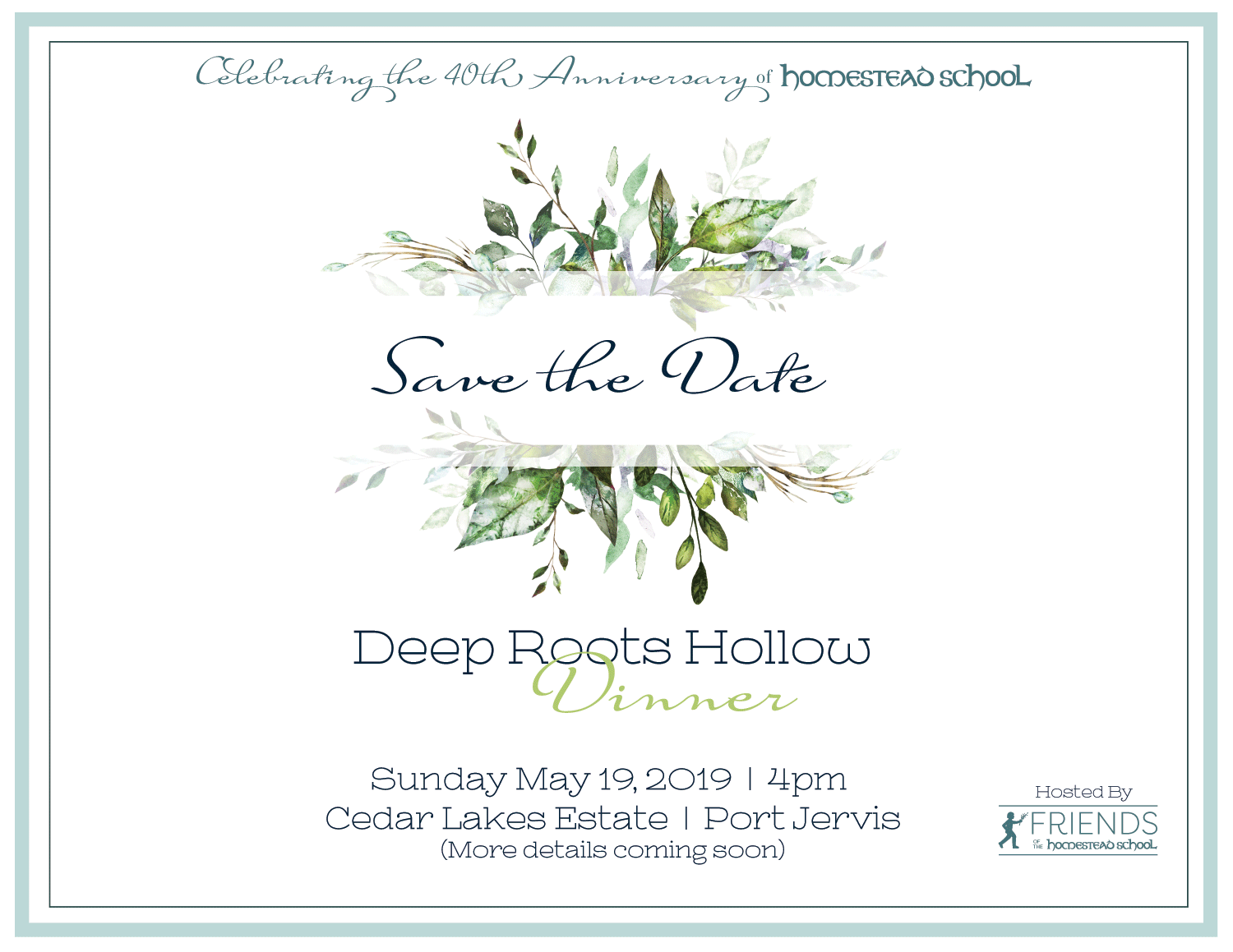 Friends of Homestead School   Glen Spey, NY   Save The Date card for an anniversary dinner event honoring Homestead School.