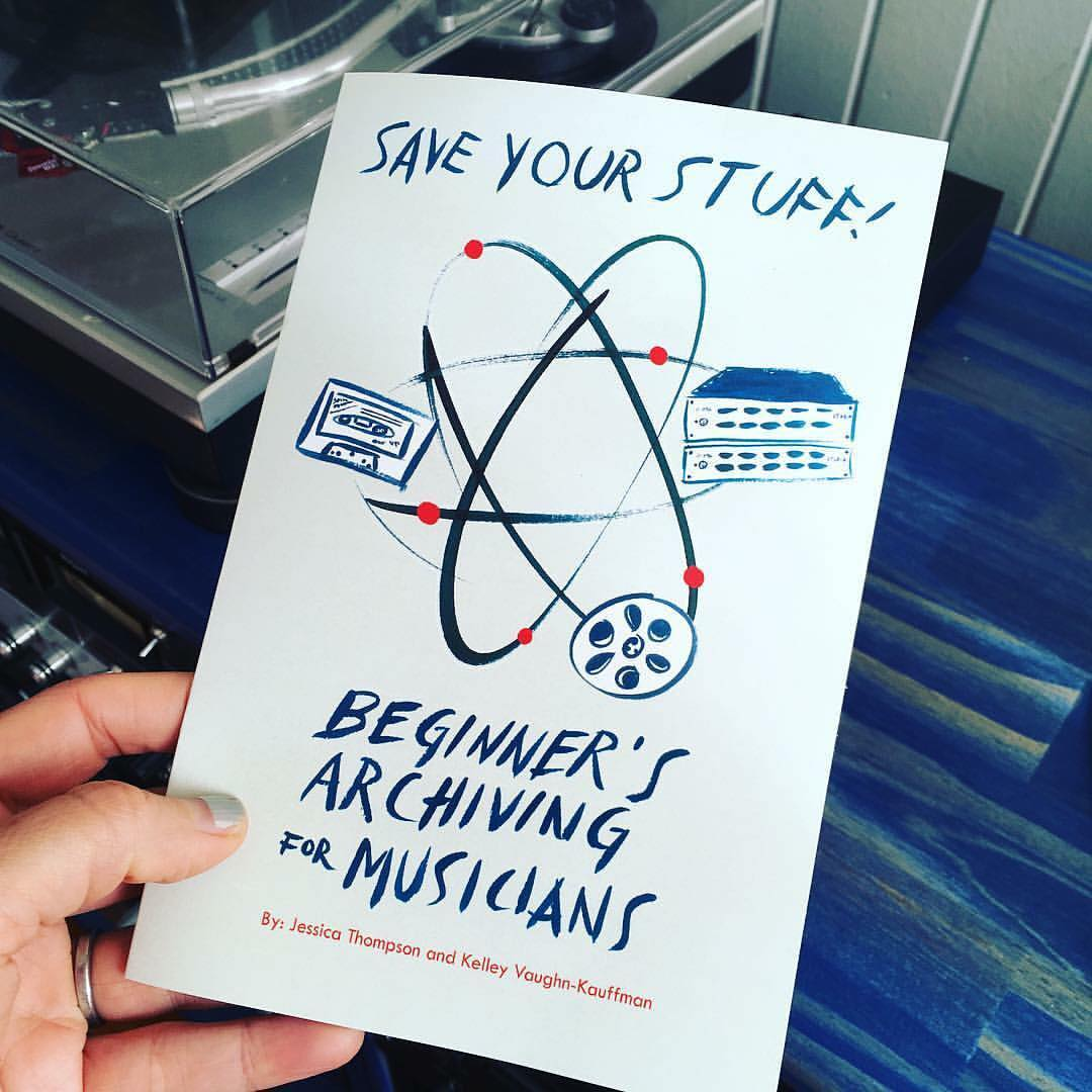 """Save Your Stuff Zine   Berkeley, CA   Cover design for a collaborative zine project with Grammy-nominated Mastering Engineer Jessica Thompson titled """"Save Your Stuff! Beginner's Archiving For Musicians"""". She authored the zine, while I provided the design, illustrations, and layout."""