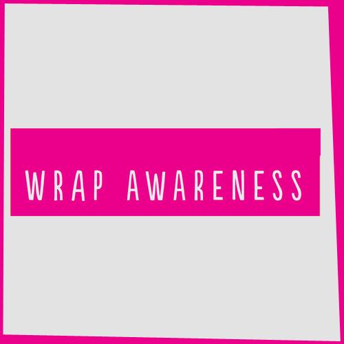 WRAP AWARENESS