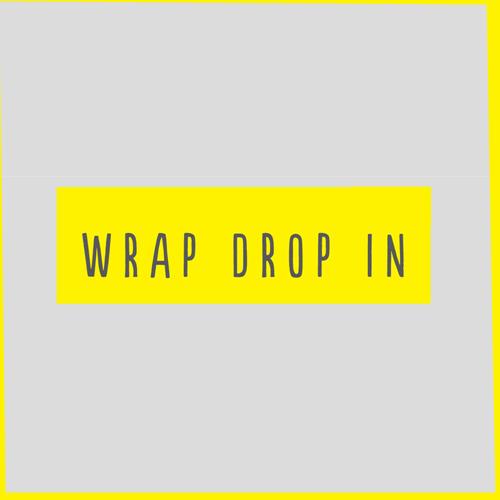 WRAP DROP-IN