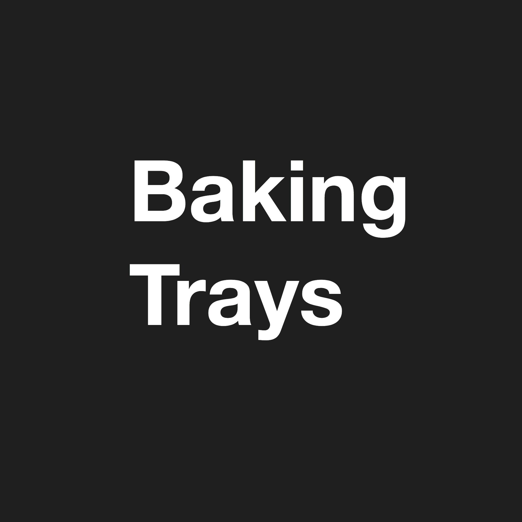 baking trays