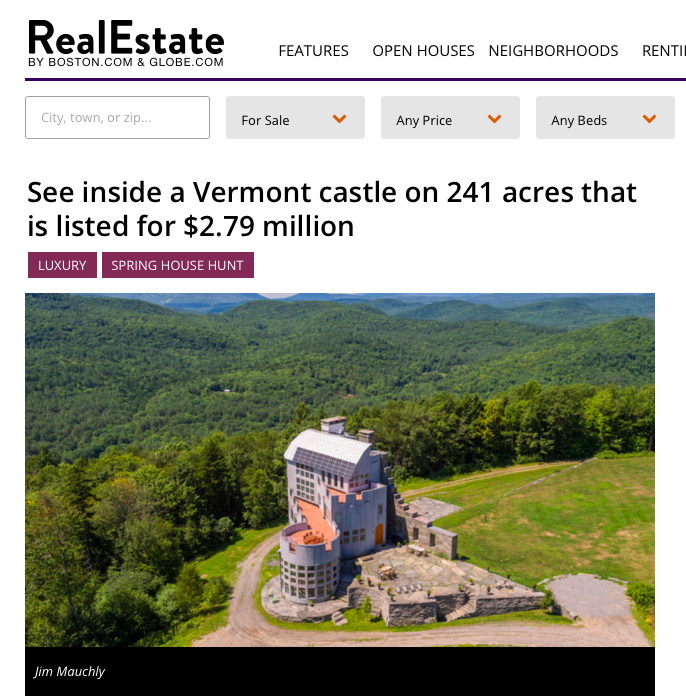 """See inside a Vermont castle on 241 acres that is listed for $2.79 million"" - April 2, 2019. Boston Globe"