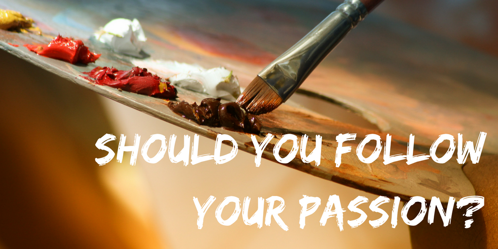 Should you follow your passion_.png