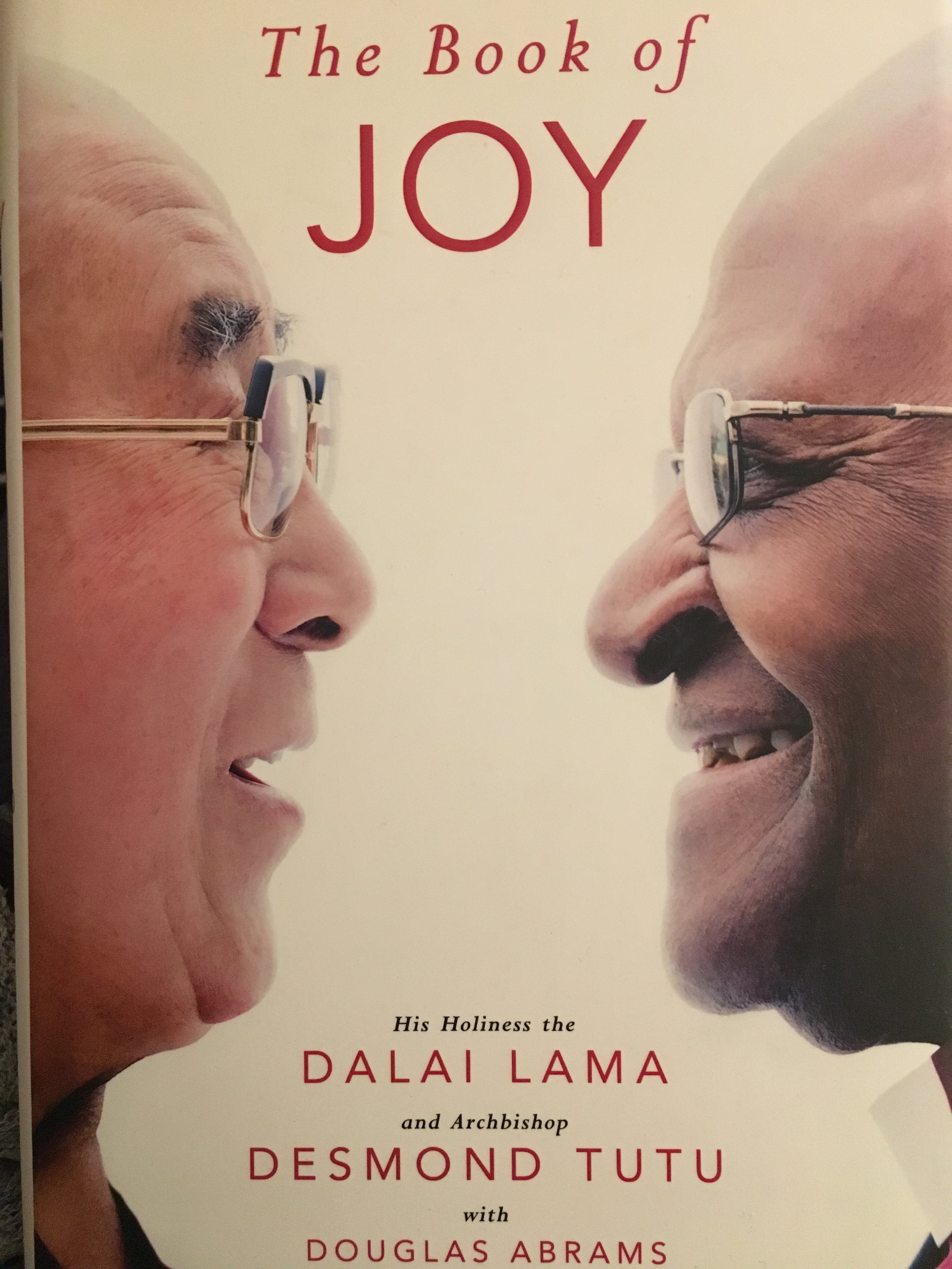 The Book of Joy  - His Holiness the Dalai Lama and Archbishop Desmond Tutu