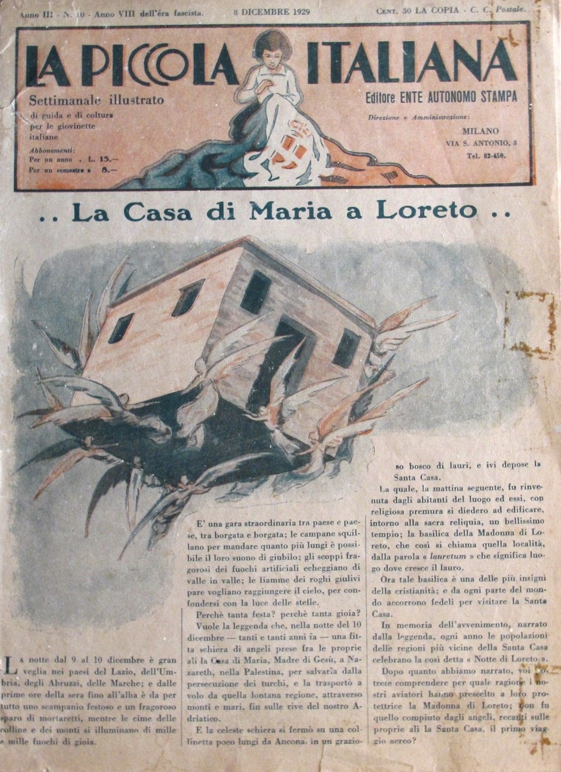 """La Piccola Italiana"" was founded in 1927. It was created to promote the fascist culture among the young girls to grow up the female model of the housewife devoted to take care of home and children."