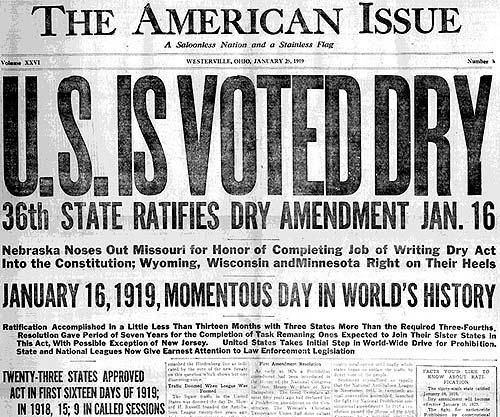January 16, 1919. the Amendment was ratified by 36 of the 48 states needed to become law.