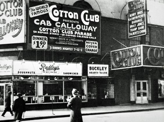 Cotton Club moved to 48th Street in Broadway after the 1935 riots that forced the owners to move from Harlem.