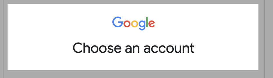Step 2. Choose your Google account you wish to sign in with.