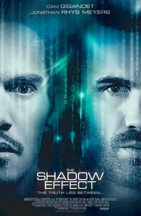 THE SHADOW EFFECT - So excited to be a part of this incredible new Sony film! Listen for our music in the diner scene and let us know what you think! Safe to say I was speechless when I found out Cam Gigandet plays the lead role in the film!