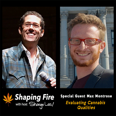 Episode-17---Evaluating-Cannabis-Quality-with-guest-Max-Montrose.png