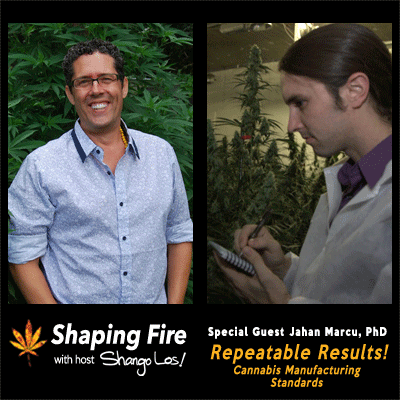 Episode-29---Repeatable-Results!-Cannabis-Manufacturing-Standards-with-guest-Jahan-Marcu,-PhD.png