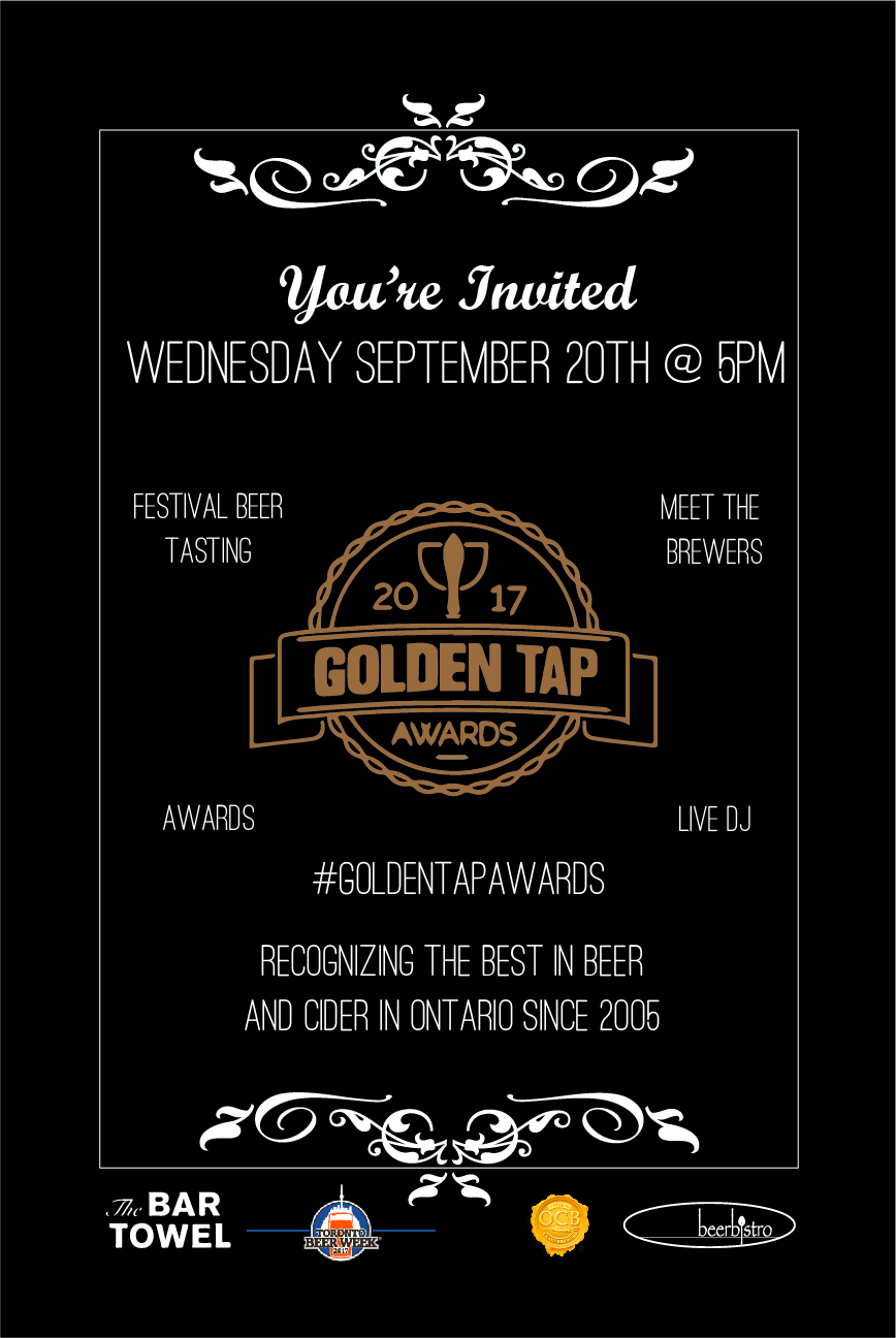- It's that time of year again, Toronto Beer Week!Beerbistro is honoured to host for the 10th consecutive year, the Golden Tap Awards gala.We are rolling out the red carpet to celebrate Ontario's craft beer scene.Come join us for a fun night of beer tasting and the official awards ceremony.Don't forget to cast your vote! www.goldentapawards.com