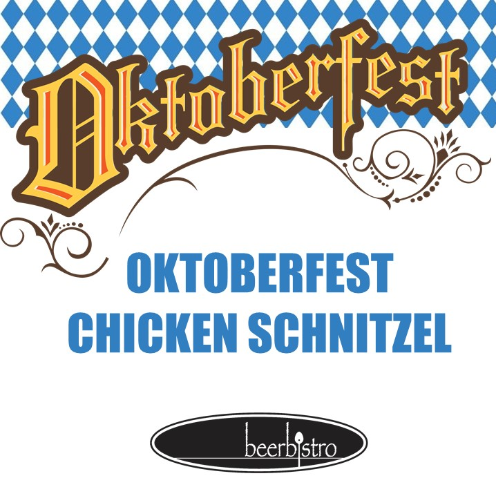 - Happy to announce that we are including the ever so popular the Oktoberfest Chicken Schnitzel on our dinner menus
