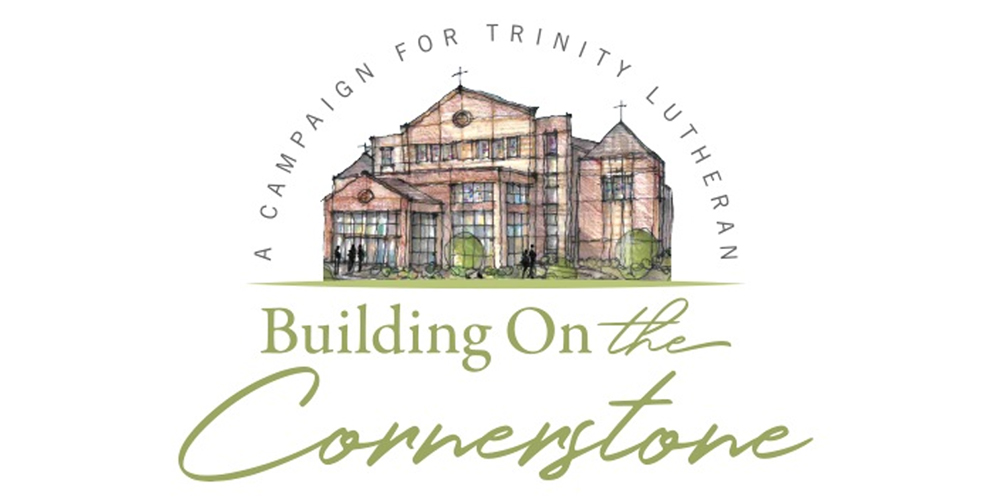 Building on THE Cornerstone Campaign