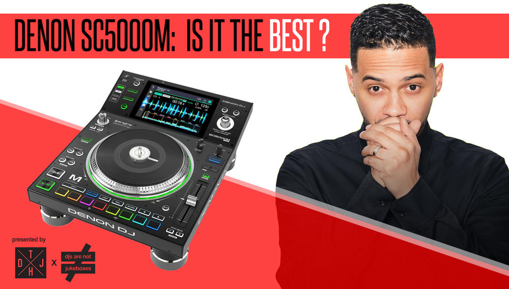 DENON SC5000M: IS IT THE BEST PLAYER? — DJs Are Not Jukeboxes