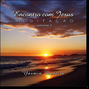 CD - Encontro com Jesus - Vol 2 - Yasmin Madeira