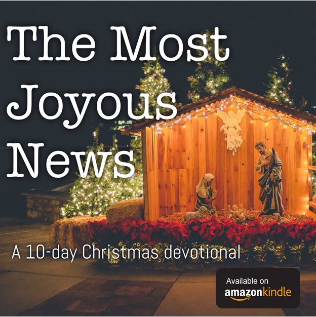 the most joyous news 10 day devotional