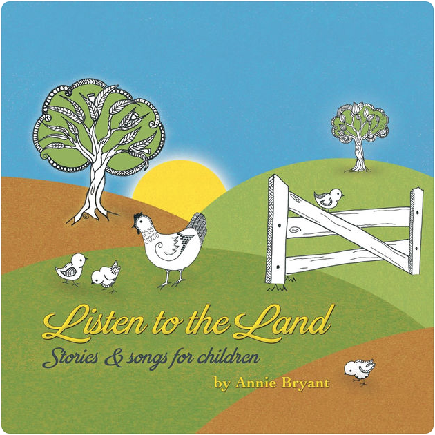 Annie Bryant - Listen to the land