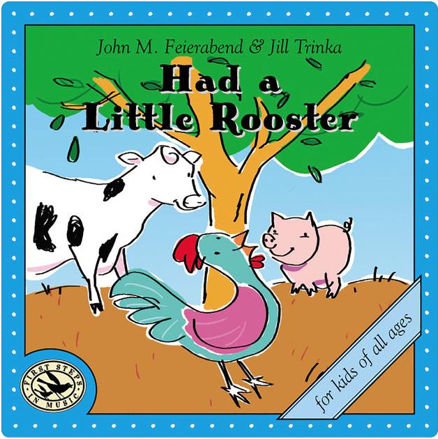 John Feierabend & Jill Trinka - Had a little rooster