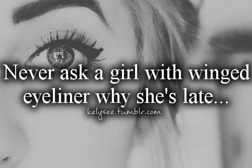 eyelinerlate.jpg