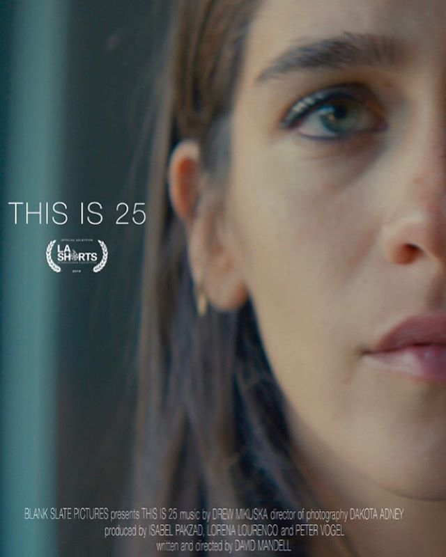 Catch us at LA shorts!! Had the pleasure of producing This is 25 with partners in crime @davidmandell @thejedipeter  starring  @isabelpakzad_ @jessiladay @erinnelizabethosullivan  Shot by @dakotaadney  Gaffer @andrewdorward95  KG @benramirez_  Sound by @nathanalef  Thank you to the most amazing cast and crew! ❤️🙌🏽