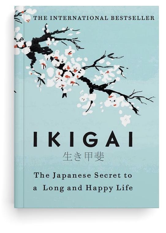 Ikigai: Book Summary & Analysis from That Sorted Life