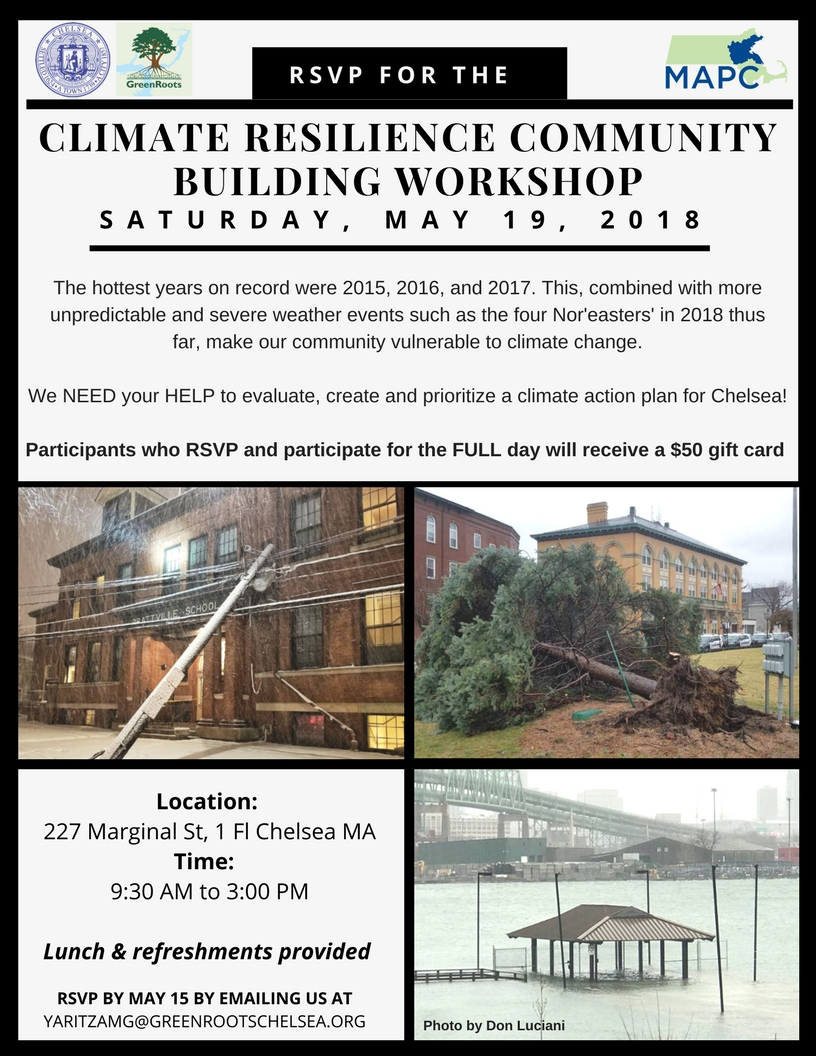 Climate Community Resilience Building Workshop When_ Saturday, May 19, 2018 Where_ Green Roots, Inc. 227 Marginal Street, Suite 1 Chelsea, MA 02150 Time_ 9_30 AM to 3_00 PM (2).jpg