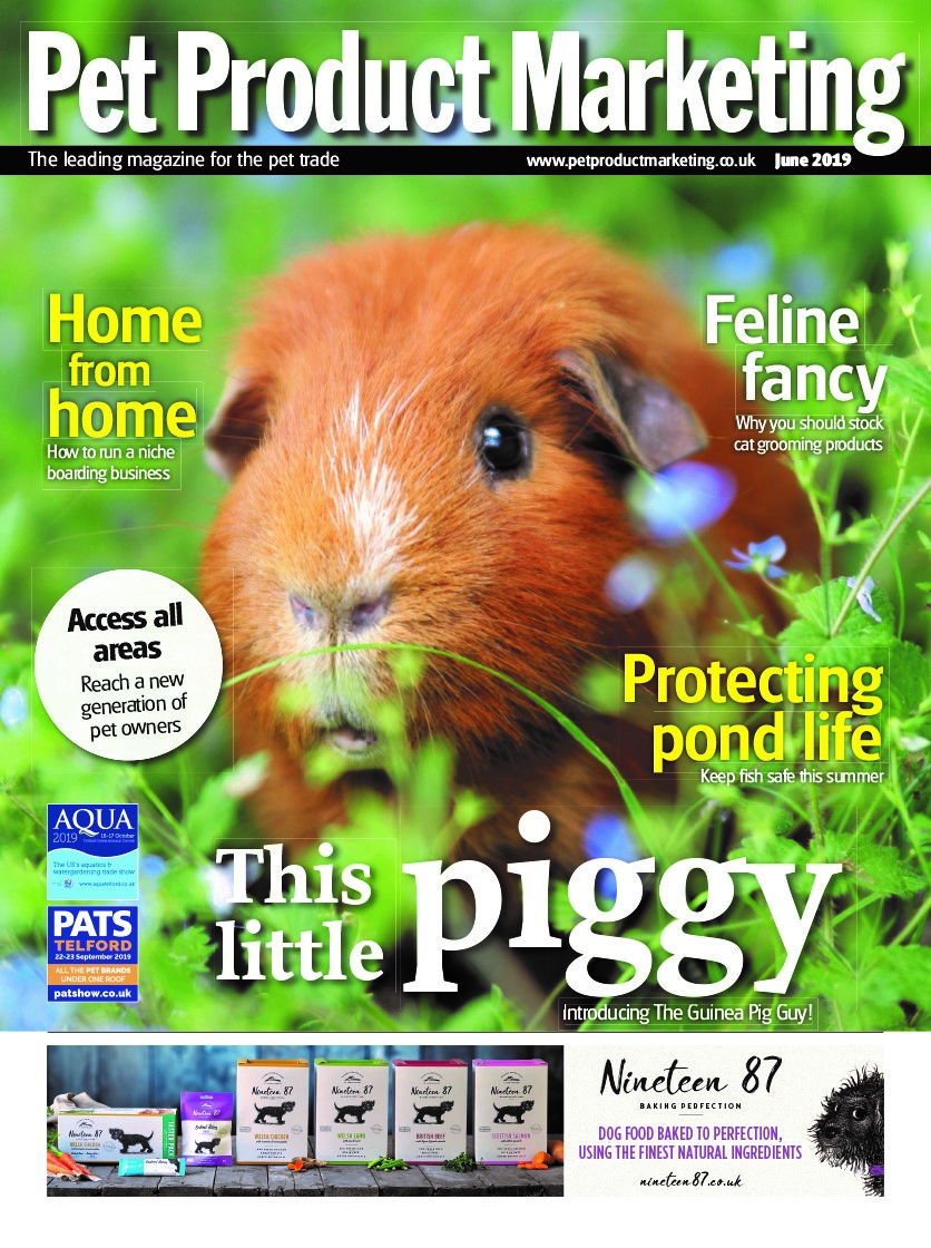INSIDE THIS ISSUE:  How to run a niche boarding business. Why you should stock cat grooming products. Protecting pond life - keep fish safe this summer. Plus, reach a new generation of pet owners.