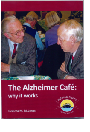 Alzheimer Cafe Book - Avialable to borrow at the Cafe