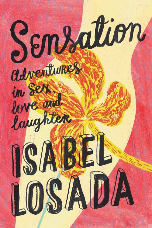 'Sensation' by Isabel Losada - This is the book that had me laughing out loud this month, and taking my hat off to the bravery and honesty of the fabulous Isabel Losada. You can read my exclusive interview with Isabel here.