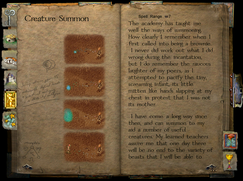 The casting of a spell as depicted in the Grimoire. In this case, summoning a Brownie.