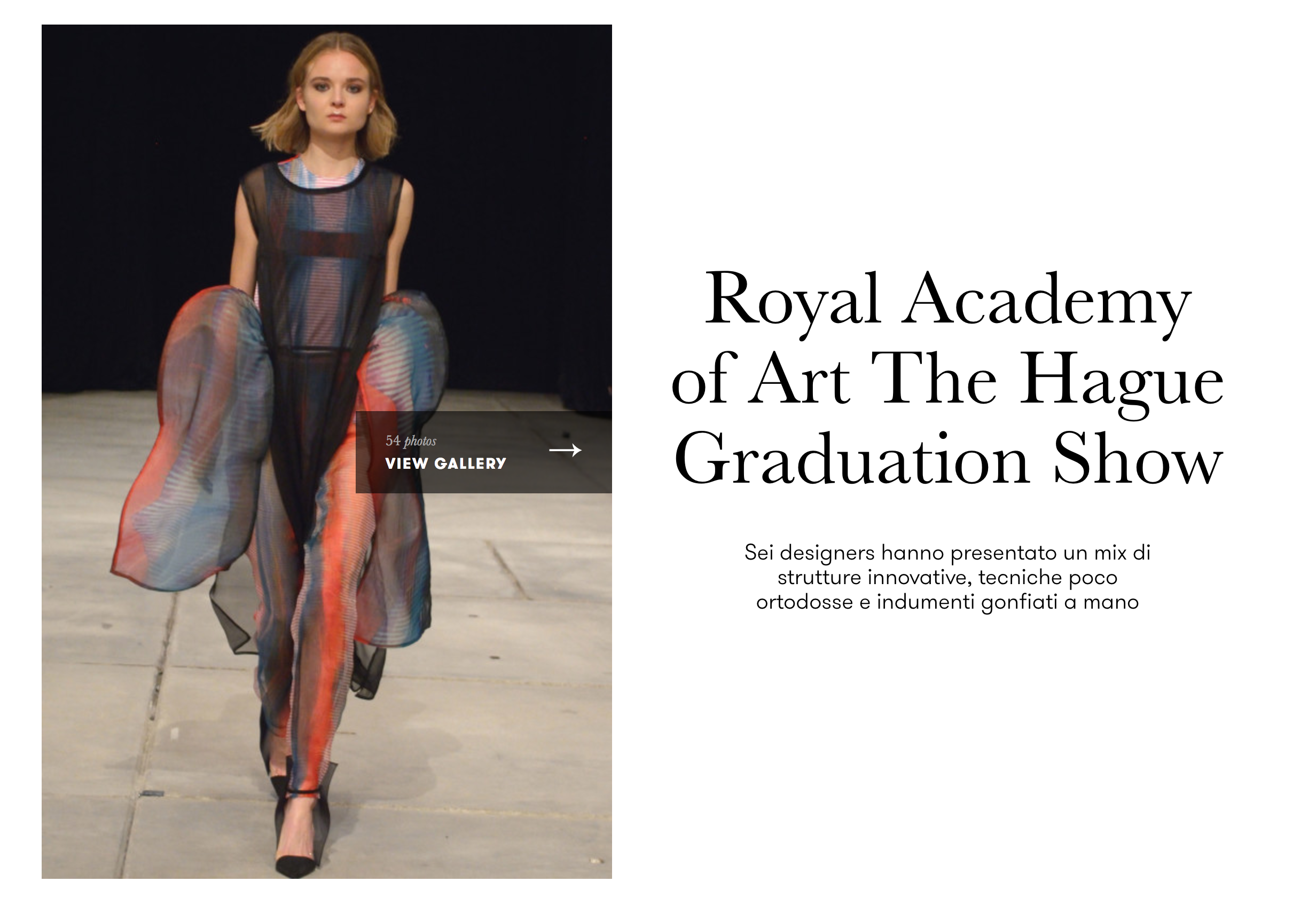 VOGUE.IT Source:  http://www.vogue.it/vogue-talents/fashion-schools/2016/06/24/royal-academy-of-art-the-hague-graduation-show/