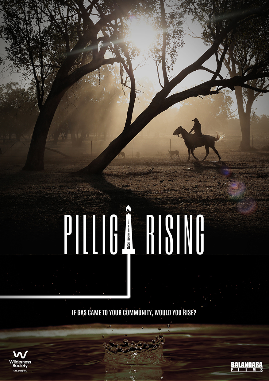 """""""Pilliga Rising""""   If gas came to your community, would you rise?  Genre: Documentary   Dur: 40min"""