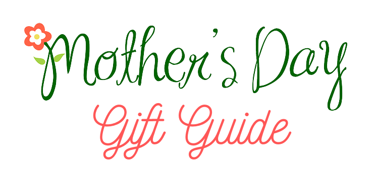 Make Up First Mother's Day Gift Guide