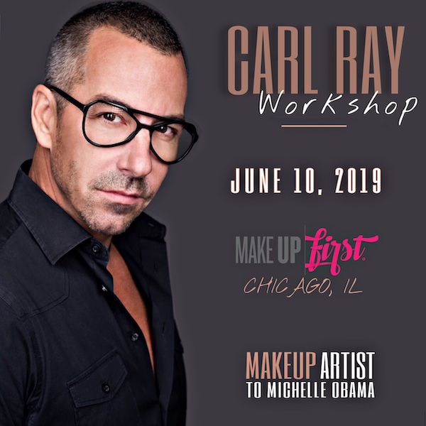 Carl Ray Workshop Make Up First