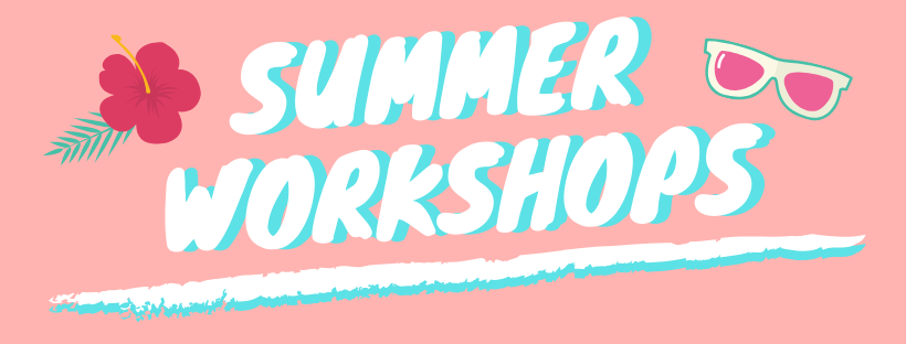 Make Up First Summer Workshops