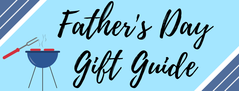 Make Up First Father's Day Gift Guide