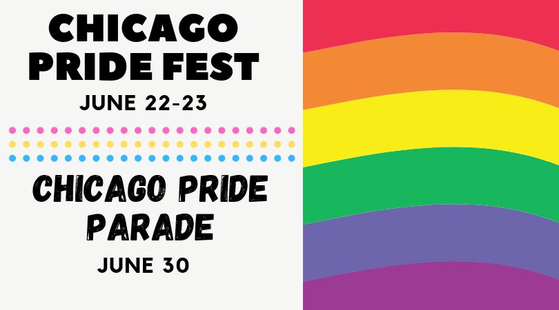 Chicago Pride Fest and Chicago Pride Parade