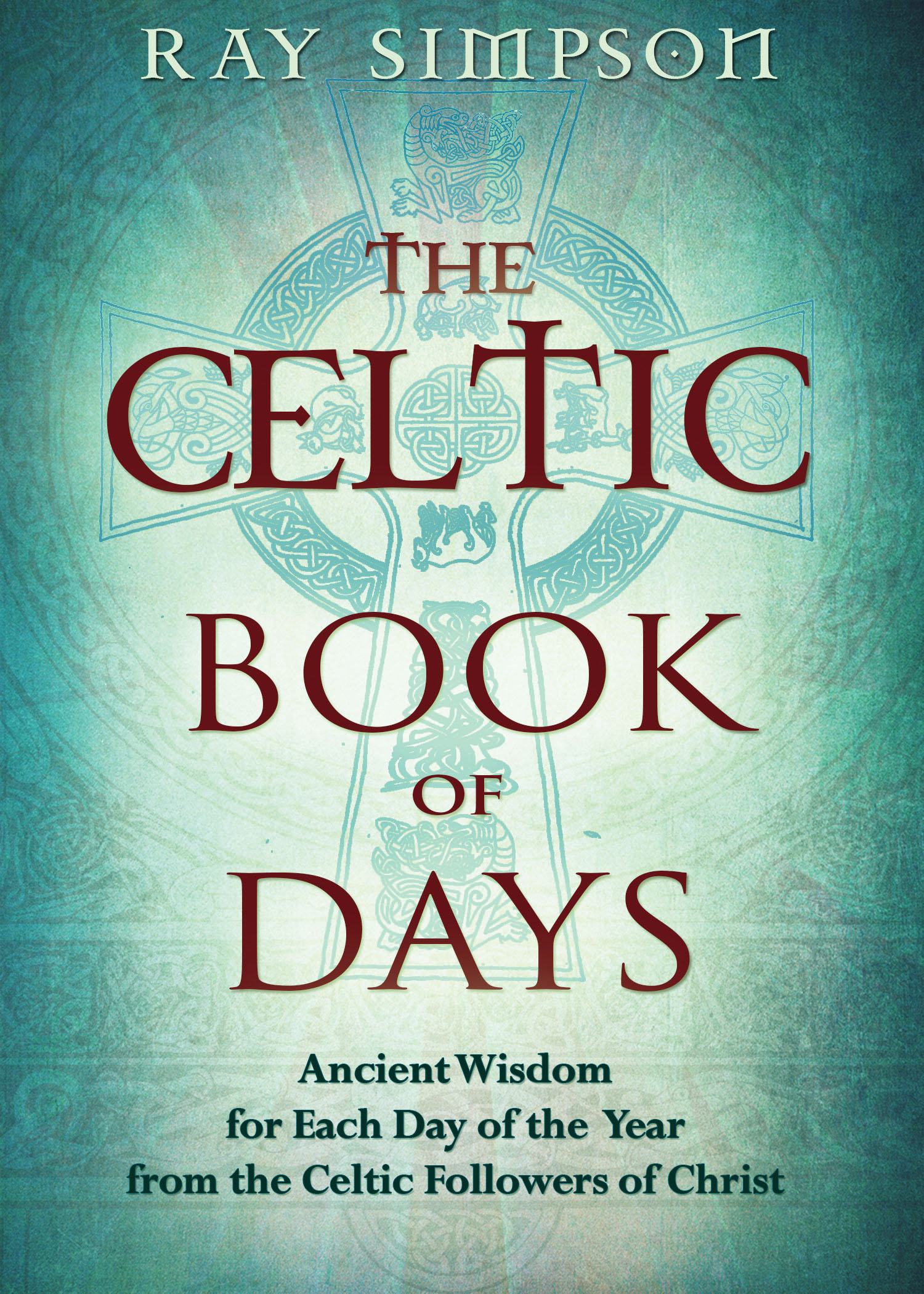 Ray Simpson is the author of the Celtic Book of Days: Ancient Wisdom for Each Day of the Year from the Celtic Followers of Christ, available through Amazon.com.