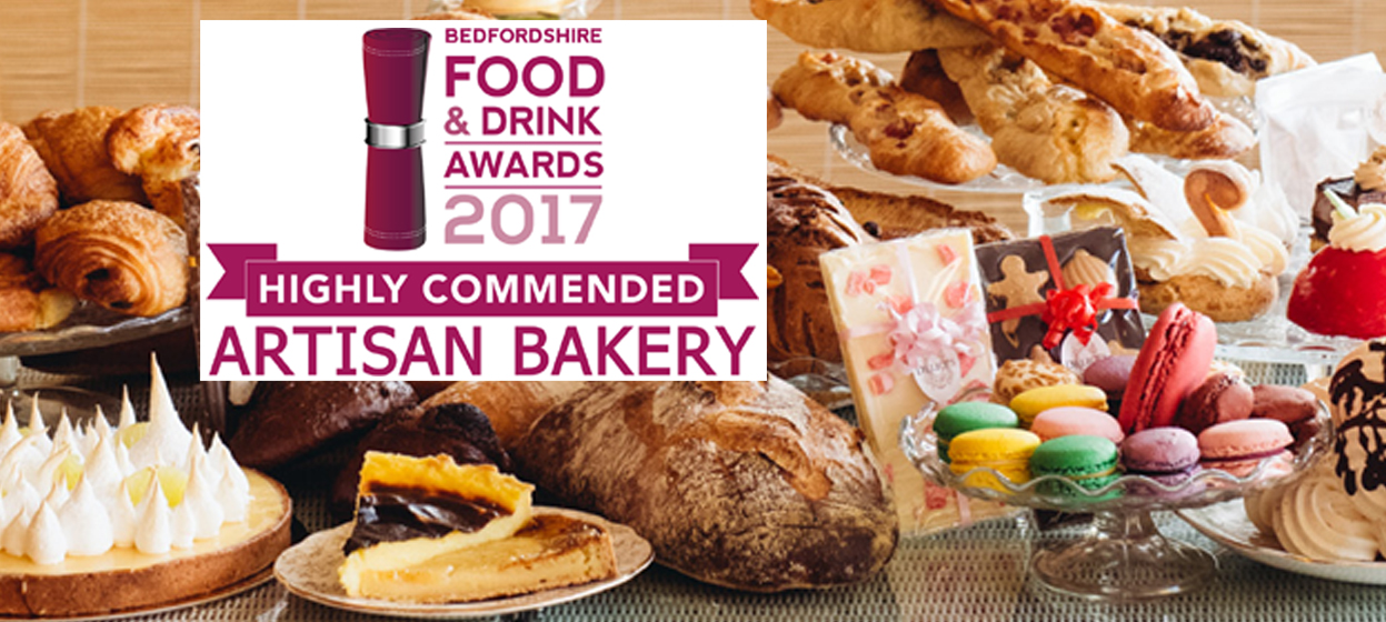 Highly Commended Artisan Bakery, Bedfordshire Food & Drink Awards 2017