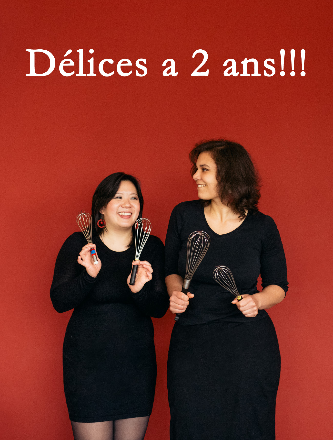 Happy Birthday Délices!