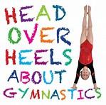 Head Over Heels about gymnastics.jpg