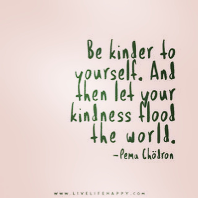 Day 25: Be kind to yourself.