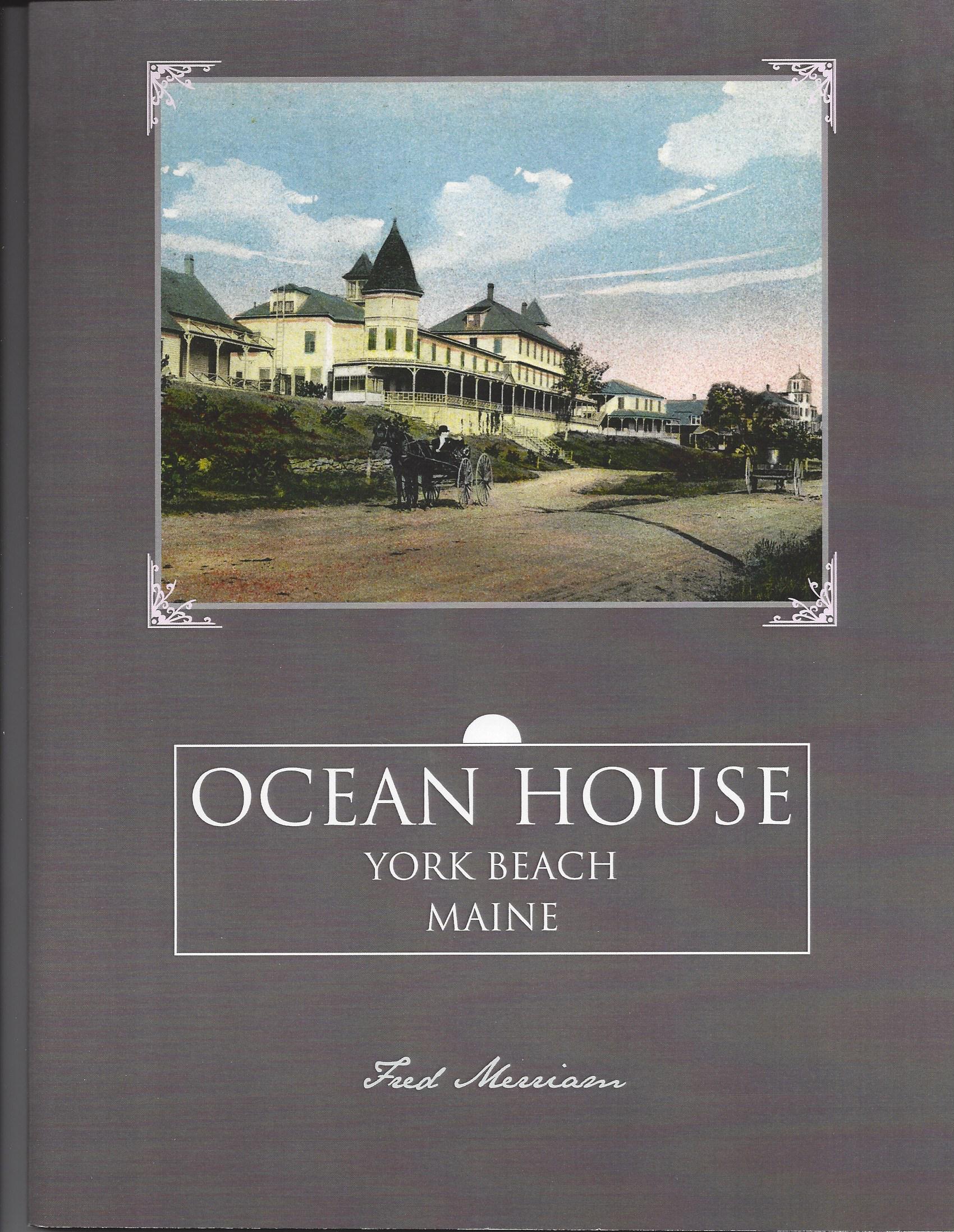 Ocean House York Beach Maine (Book), Merriam $18