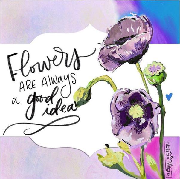 flowers-are-a-good-idea.jpg