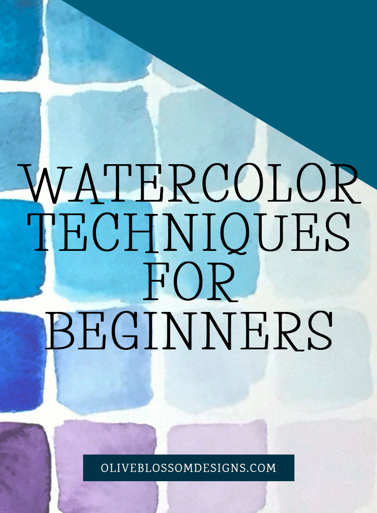 watercolor-techniques-for-beginners-by-olive-blossom-designsv1.jpg