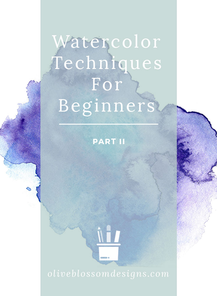 watercolor-techniques-for-beginners-by-olive-blossom-designsv4.jpg