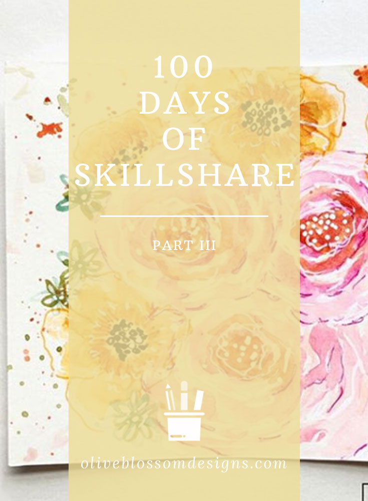 Documenting my 100 Day Project for 2019 #100daysofskillshareclasses