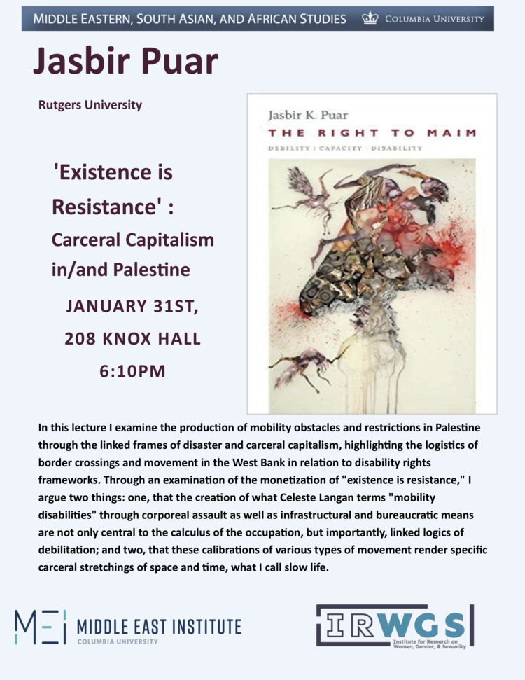 "TALK | ""Existence is Resistance: Carceral Capitalism in/an Palestine"" with Jasbir Puar"